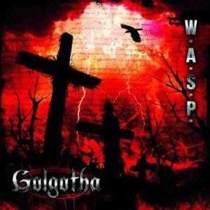 W.A.S.P._-_Golgotha