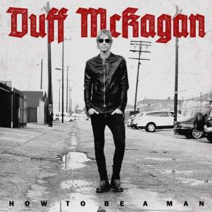 duff-mckagen-how-to-be-a-man-ep.jpg