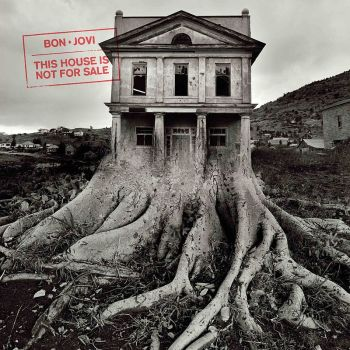 Artwork_for_Bon_Jovi's_album_This_House_Is_Not_for_Sale.jpg